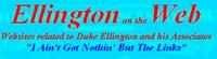 Ellington on the Web